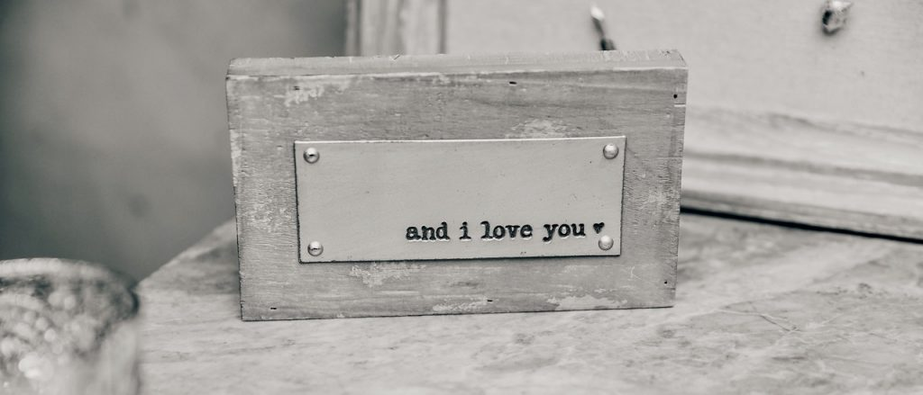 And I love You placard